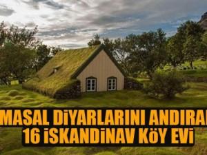 Masal diyarlarını anımsatan 16 İskandinav köy evi