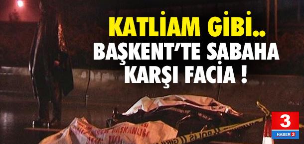 Ankara'da korkunç kaza: 5 ölü, 5 yaralı