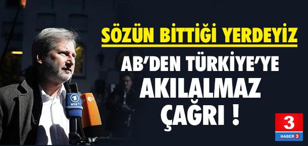 AB'den Türkiye'ye akılalmaz çağrı