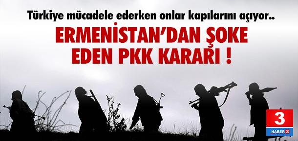 Ermenistan'dan şok karar ! PKK yerleşiyor...