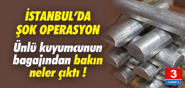 İstanbul'da şok operasyon !