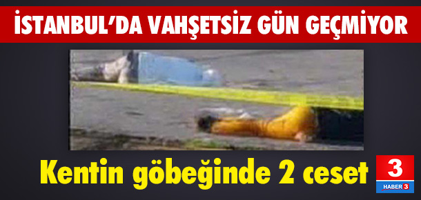 İstanbul'un göbeğinde vahşet: 2 kişi ölü bulundu