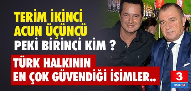 Türk halkının en çok güvendiği isim kim ? İşte cevabı