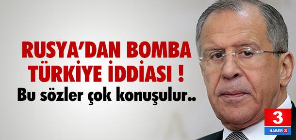 Rusya'dan bomba Türkiye iddiası !