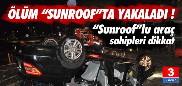 Sunroof'a kafası sıkışınca hayatını kaybetti