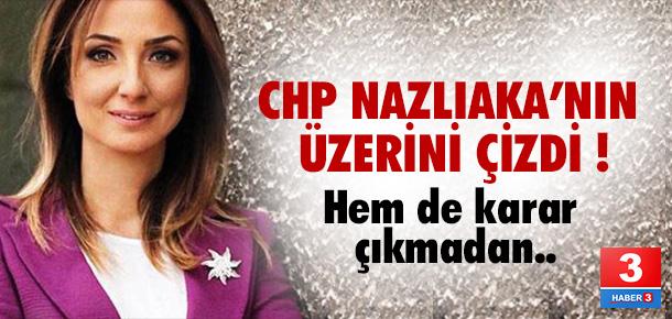CHP Aylin Nazlıaka'nın ismini sildi !