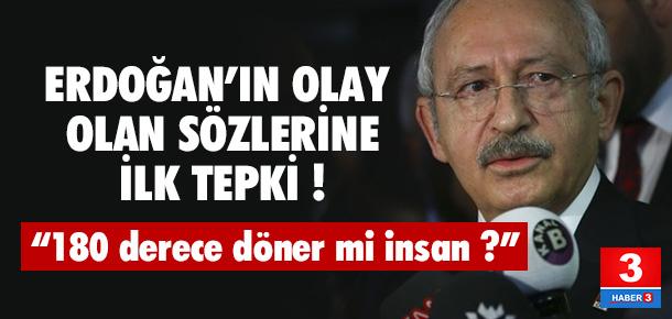 Kılıçdaroğlu'ndan Erdoğan'a: 180 derece döner mi insan ?