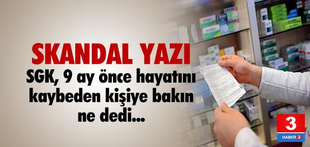 SGK'dan ilaçlar için skandal yazı !