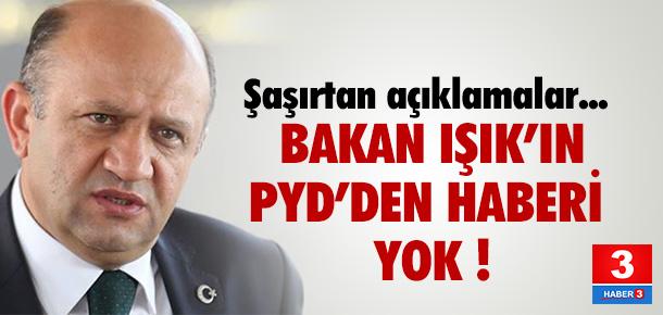 Bakan'ın PYD'nin geldiğinden haberi yok !