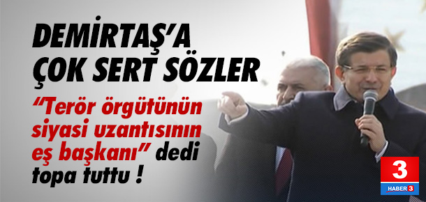 Davutoğlu, Demirtaş'ı topa tuttu !