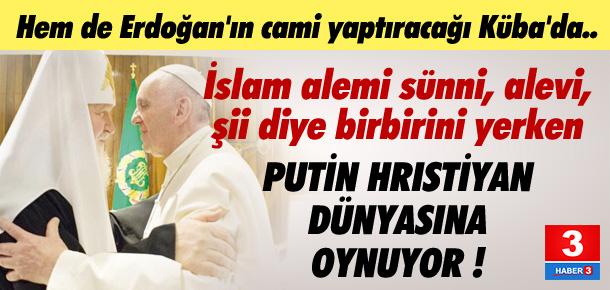 Putin Hristiyan alemini böyle etkilemeye çalışıyor !