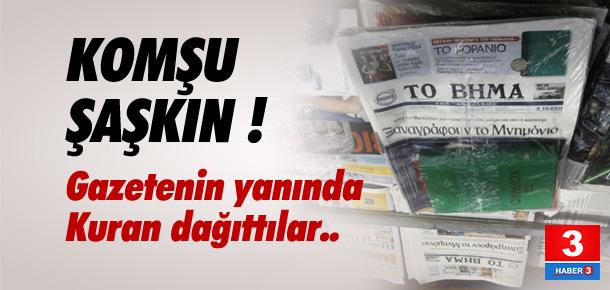 Yunan gazetesi Kuran-ı Kerim dağıttı !