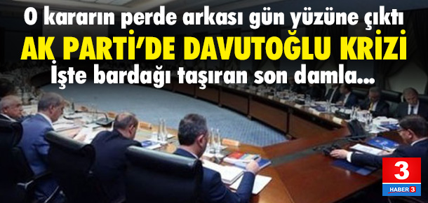 AK Parti'de Davutoğlu krizi