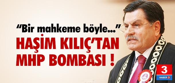 Haşim Kılıç'tan MHP bombası !