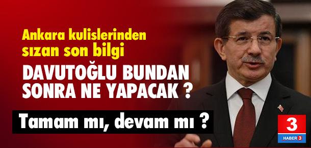 Başbakan Davutoğlu şimdi ne yapacak ?