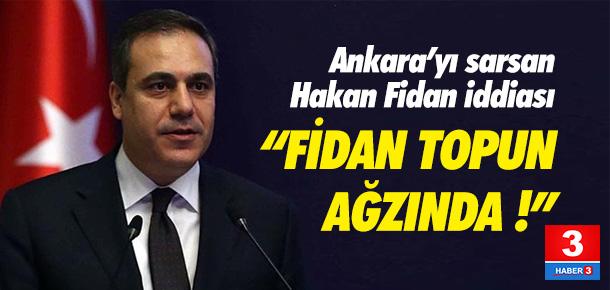 Ankara'ya bomba gibi düşen Hakan Fidan iddiası