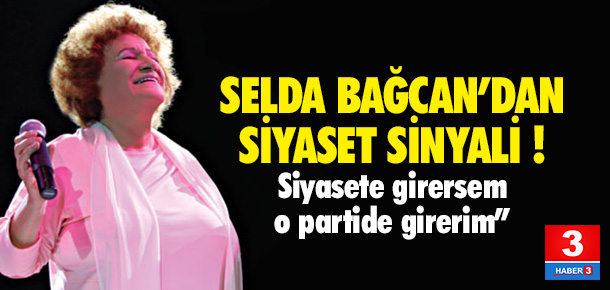 Selda Bağcan siyasete mi girecek ?