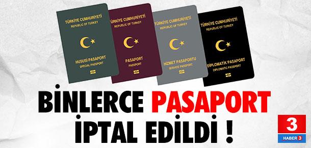 Binlerce pasaport iptal edildi