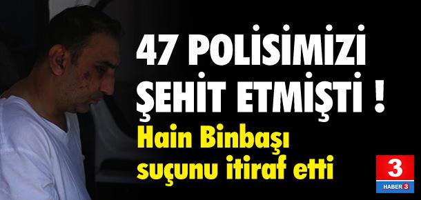 47 polisi şehit eden Binbaşı itiraf etti !