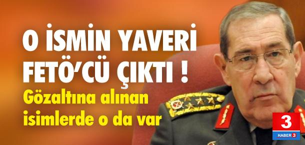 Büyükanıt'ın Yaveri de FETÖ'cü çıktı