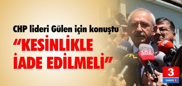 """""""Gülen'in iade edilmesi lazım"""""""