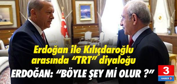 Erdoğan ile Kılıçdaroğlu arasında 'TRT' diyaloğu