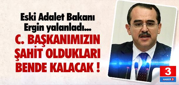 Sadullah Ergin FETÖ iddialarını yalanladı !