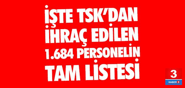 117 general, 32 amiral, 1.099 subay, 436 astsubay TSK'dan ihraç edildi !