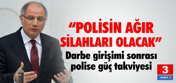 """Bakan Ala: """"Polisin ağır silahları olacak"""""""