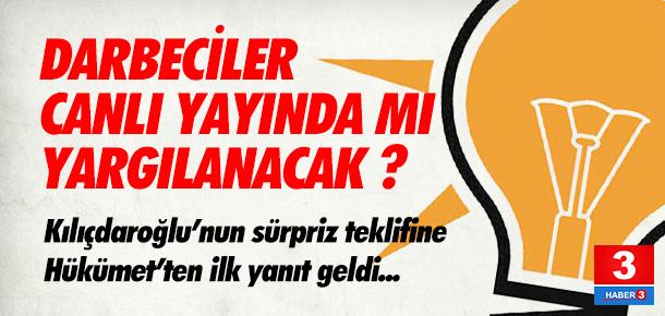 Hükümet'ten Kılıçdaroğlu'nun teklifine ilk yanıt