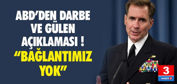 ABD'den darbe ve Gülen'le ilgili yeni açıklama !