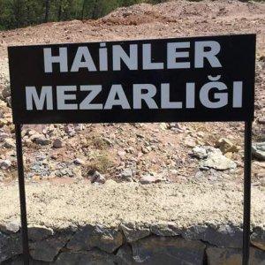 Hainler Mezarlığı'nda tabela kaldırıldı