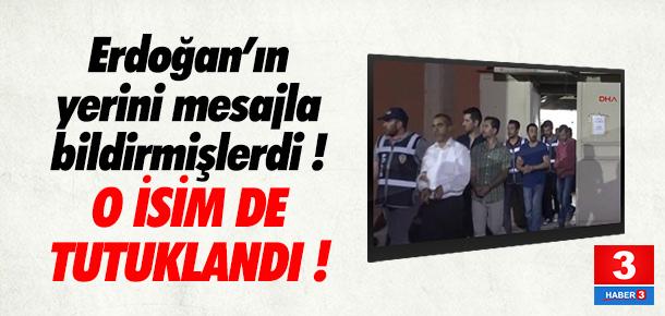 Cumhurbaşkanı'nın yerini bildirmişti ! Tutuklandı...