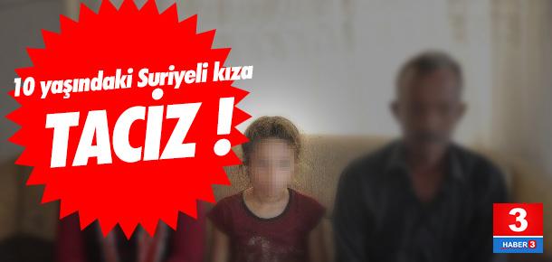 10 yaşındaki Suriyeli çocuğa taciz iddiası
