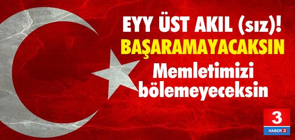 ''Üst akıla'' cevabımızdır: Türkiye bu oyuna gelmeyecek