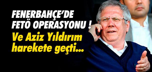Fenerbahçe'de FETÖ operasyonu