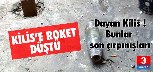 Kilis'e Suriye tarafından roket atıldı