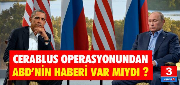 Cerablus operasyonundan Obama'nı haberi yokmuş !