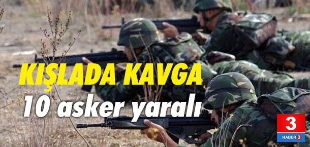 Askerler kavga etti ! 1'i ağır 10 yaralı