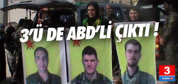 Öldürülen 3 YPG'li ABD vatandaşı çıktı