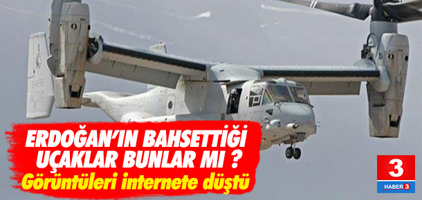 Erdoğan'ın bahsettiği uçaklar bunlar mı ?