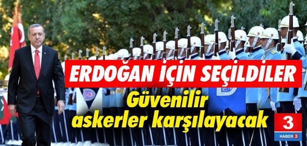 Erdoğan'ı Meclis'e gelişinde 'güvenilir' 160 asker karşılayacak