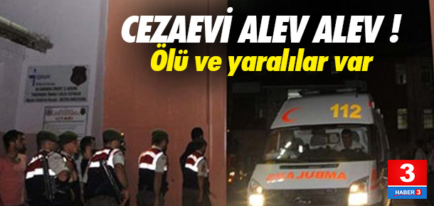Şırnak Cezaevi'nde yangın: 1 ölü, 1 yaralı