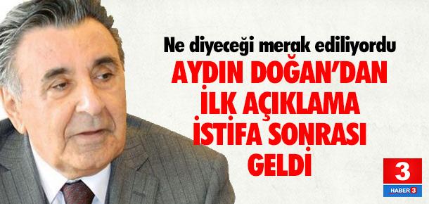 Aydın Doğan, Mehmet Ali Yalçındağ'ın istifası için ne dedi ?