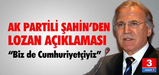 AK Partili Şahin'den Lozan açıklaması