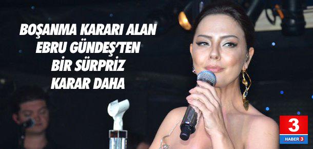 Ebru Gündeş artık o şarkıyı hiç söylemeyecek