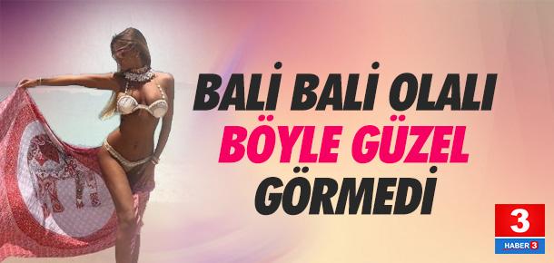 Bali'yi sallayan Türk güzeli