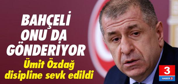 MHP milletvekili Ümit Özdağ disipline sevk edildi