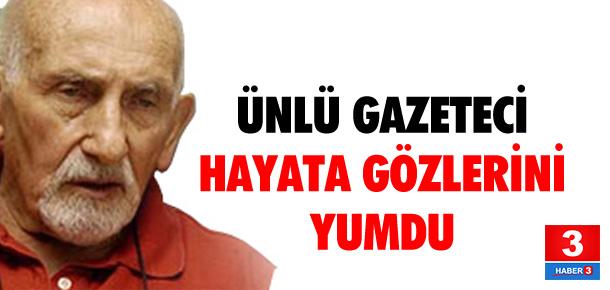 Ünlü gazeteci hayatını kaybetti
