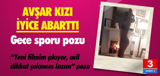 Hülya Avşar'dan ''gece sporu'' pozu